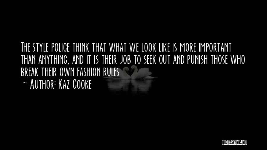 Why Rules Are Important Quotes By Kaz Cooke
