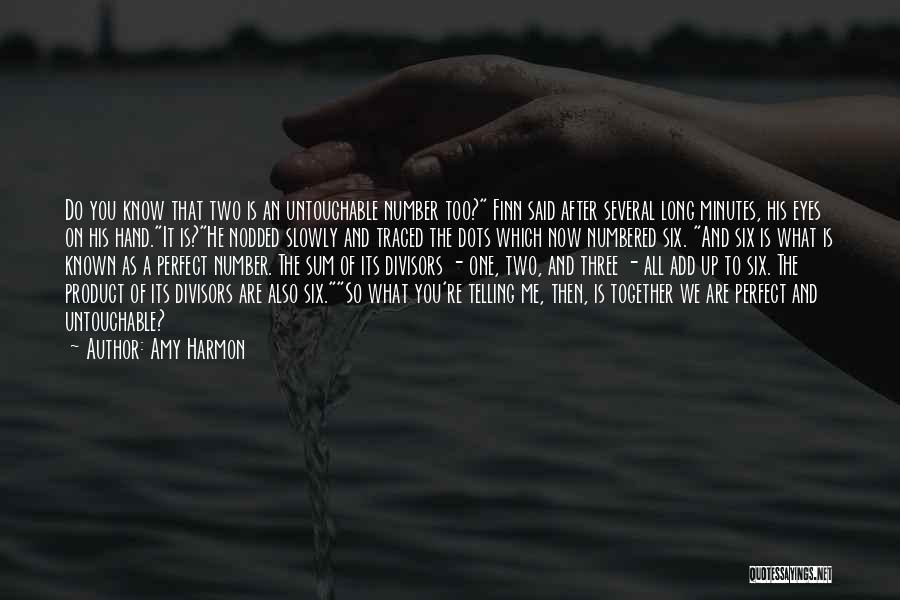Why She Is Perfect Quotes By Amy Harmon