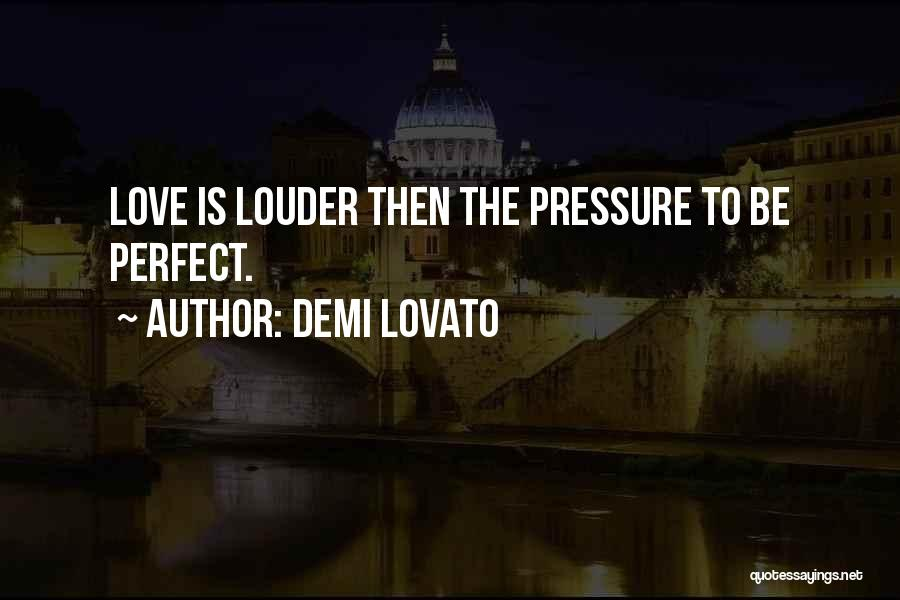 Why She Is Perfect Quotes By Demi Lovato