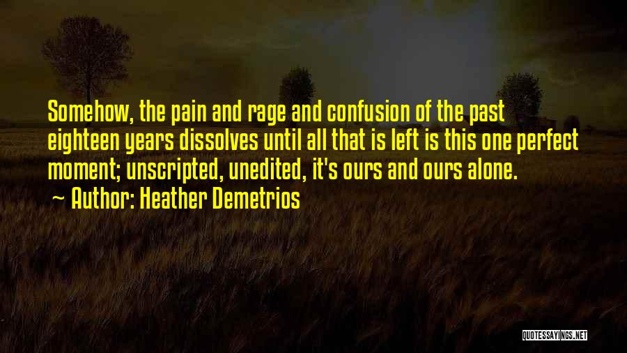 Why She Is Perfect Quotes By Heather Demetrios