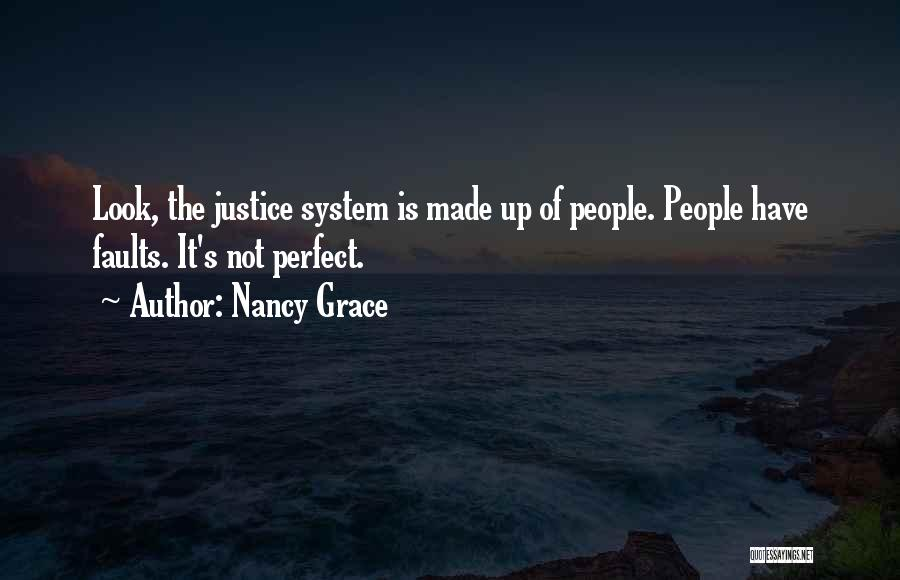 Why She Is Perfect Quotes By Nancy Grace