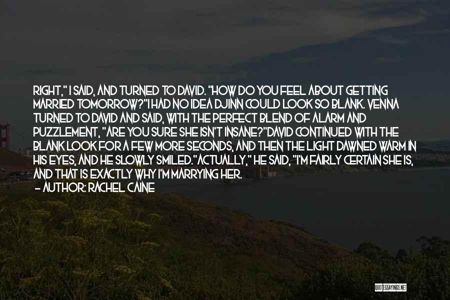 Why She Is Perfect Quotes By Rachel Caine