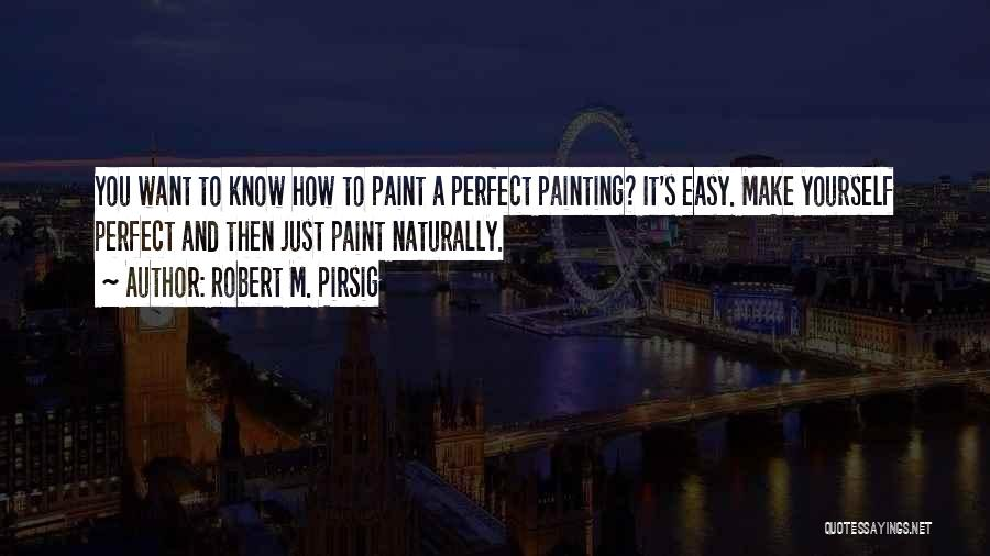 Why She Is Perfect Quotes By Robert M. Pirsig