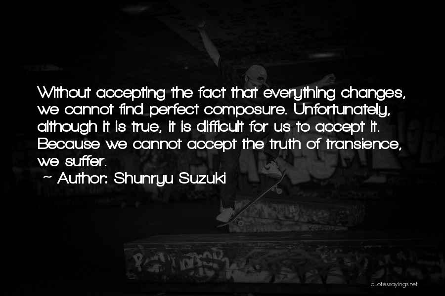 Why She Is Perfect Quotes By Shunryu Suzuki