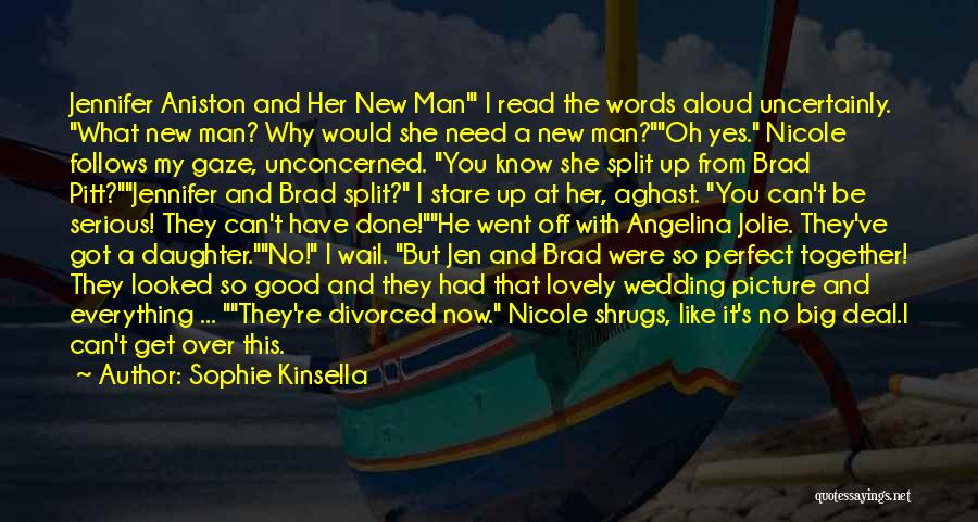 Why She Is Perfect Quotes By Sophie Kinsella