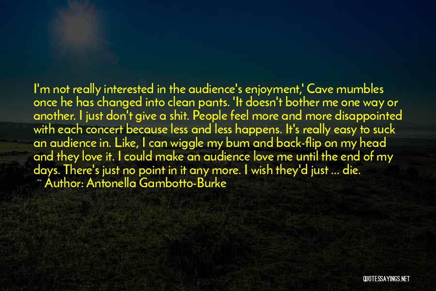 Why Should I Bother Quotes By Antonella Gambotto-Burke