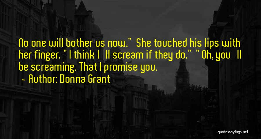 Why Should I Bother Quotes By Donna Grant