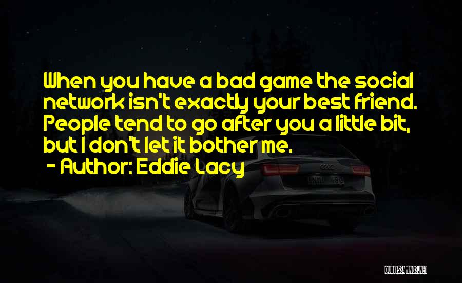 Why Should I Bother Quotes By Eddie Lacy