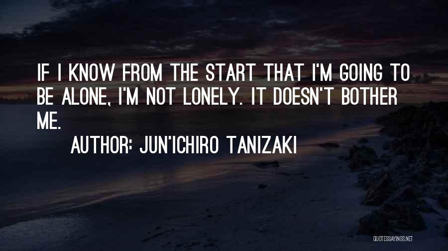Why Should I Bother Quotes By Jun'ichiro Tanizaki