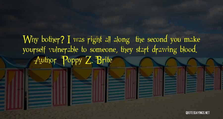 Why Should I Bother Quotes By Poppy Z. Brite