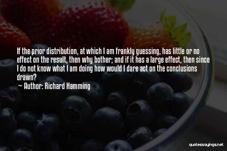 Why Should I Bother Quotes By Richard Hamming