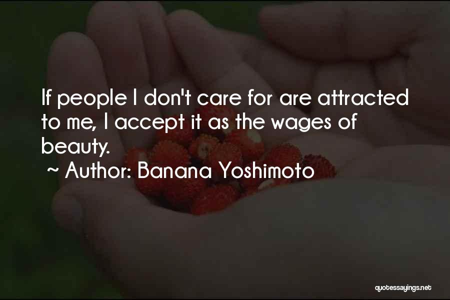 Why Should I Care If You Don't Quotes By Banana Yoshimoto