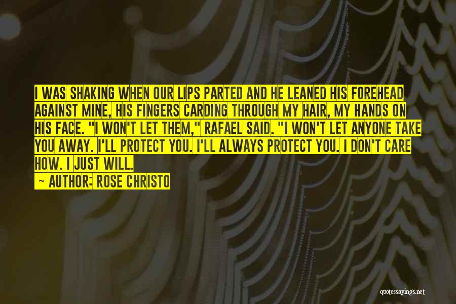 Why Should I Care If You Don't Quotes By Rose Christo