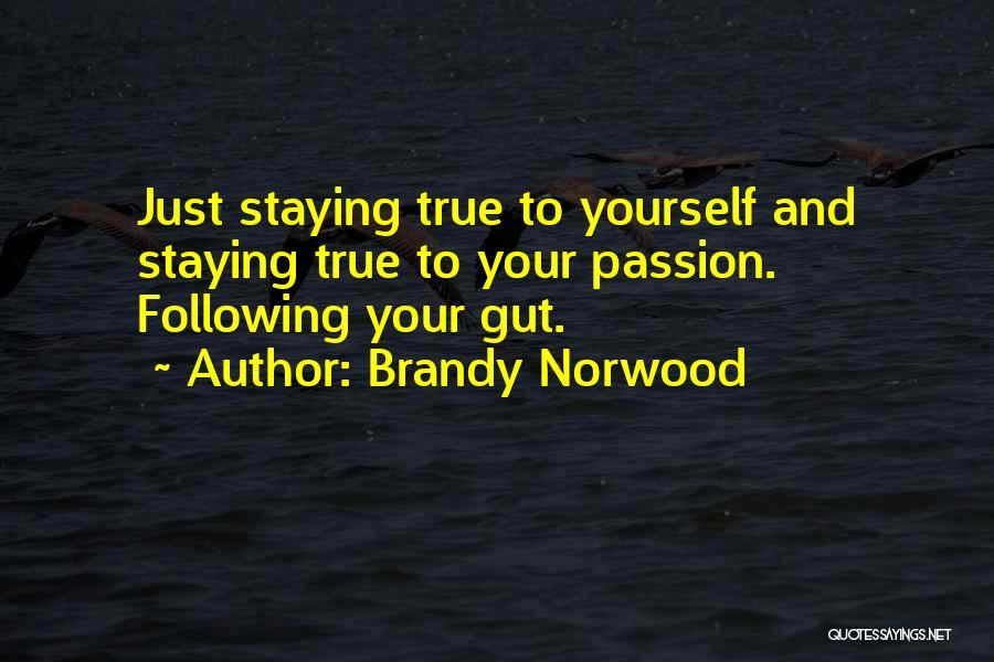 Why Should I Stay With You Quotes By Brandy Norwood