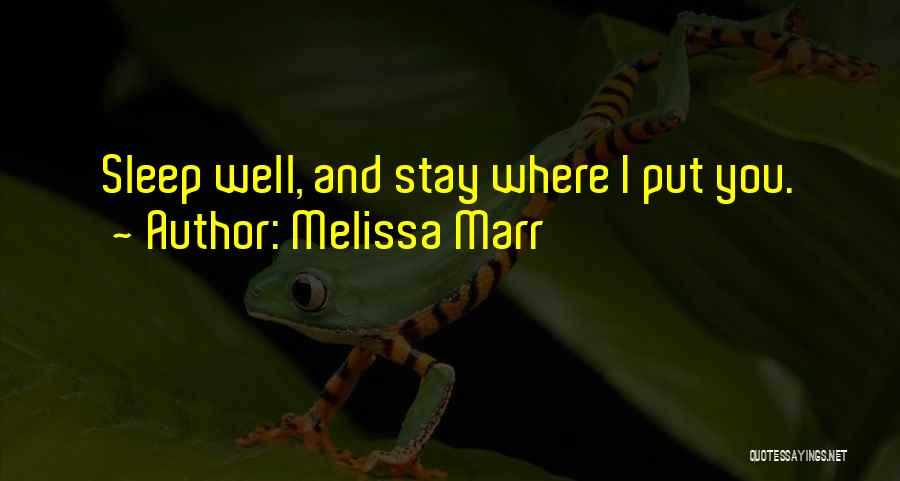 Why Should I Stay With You Quotes By Melissa Marr