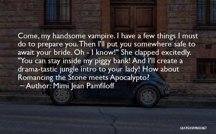Why Should I Stay With You Quotes By Mimi Jean Pamfiloff