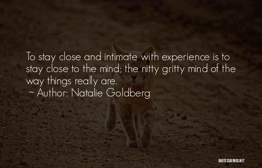 Why Should I Stay With You Quotes By Natalie Goldberg