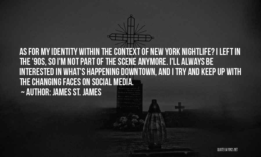Why Should I Try Anymore Quotes By James St. James