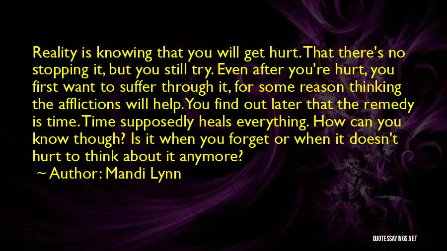 Why Should I Try Anymore Quotes By Mandi Lynn