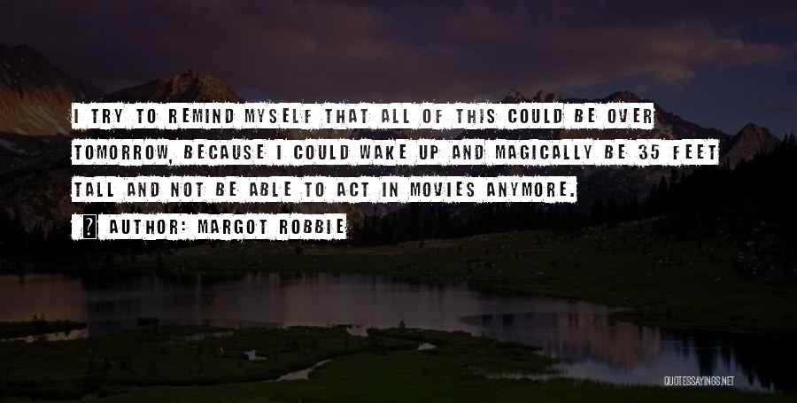 Why Should I Try Anymore Quotes By Margot Robbie