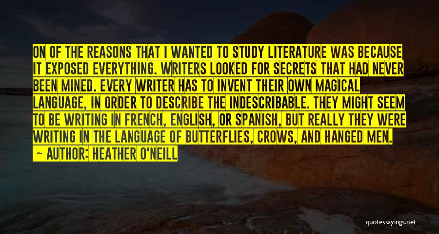 Why Study Spanish Quotes By Heather O'Neill