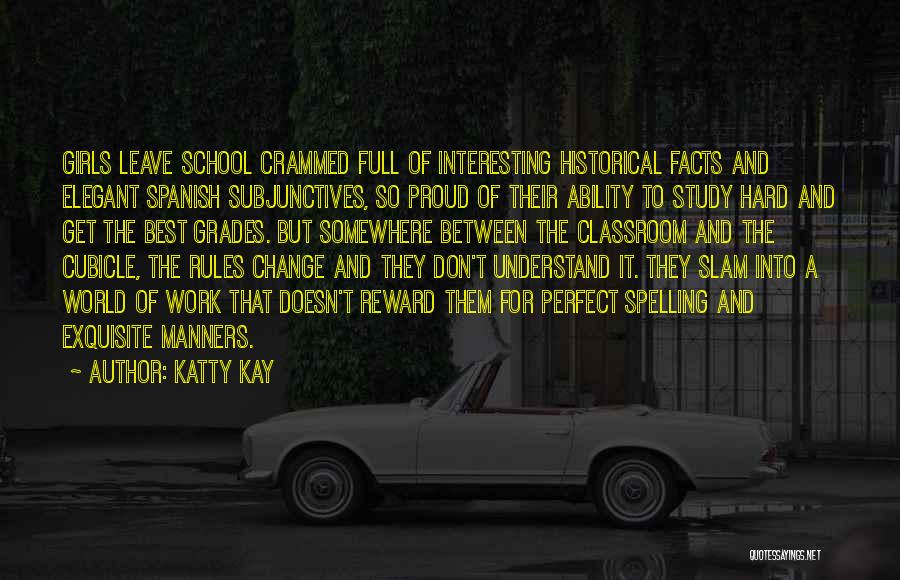 Why Study Spanish Quotes By Katty Kay