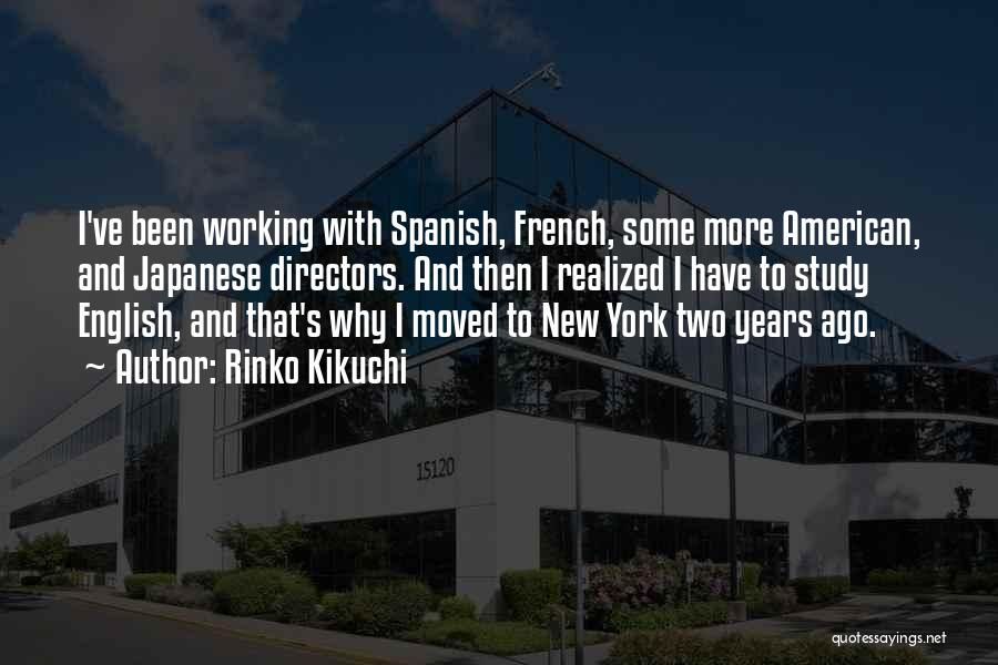 Why Study Spanish Quotes By Rinko Kikuchi