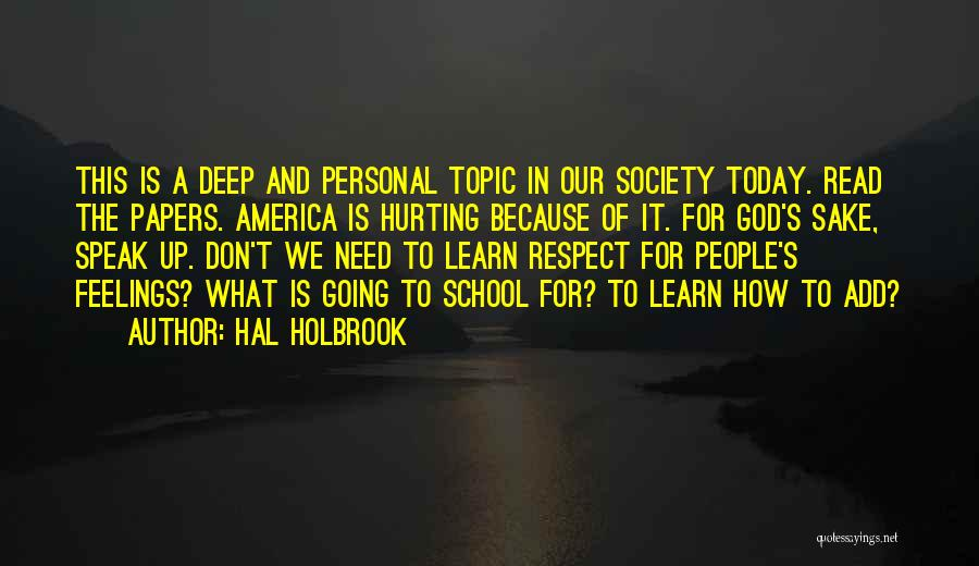 Why We Don't Need School Quotes By Hal Holbrook