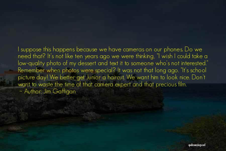 Why We Don't Need School Quotes By Jim Gaffigan