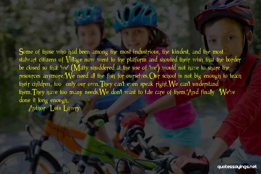 Why We Don't Need School Quotes By Lois Lowry