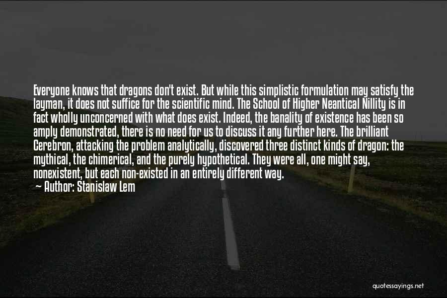 Why We Don't Need School Quotes By Stanislaw Lem
