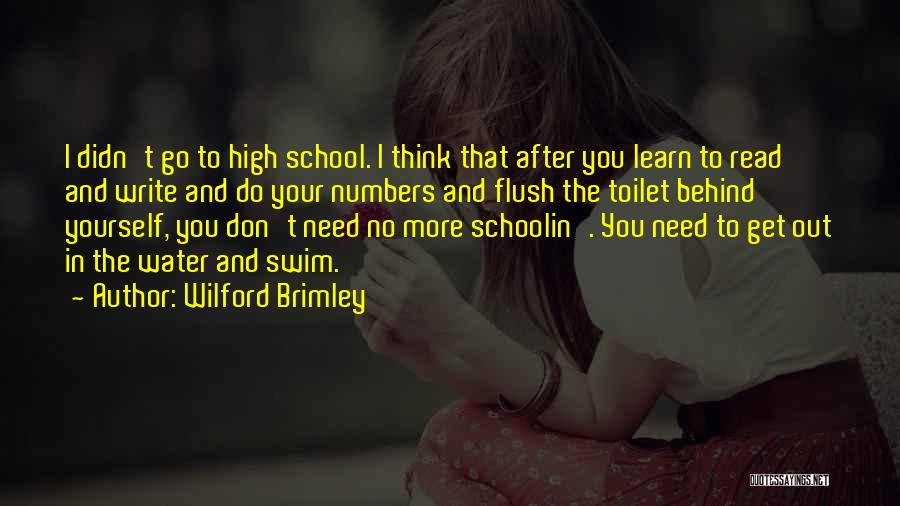 Why We Don't Need School Quotes By Wilford Brimley