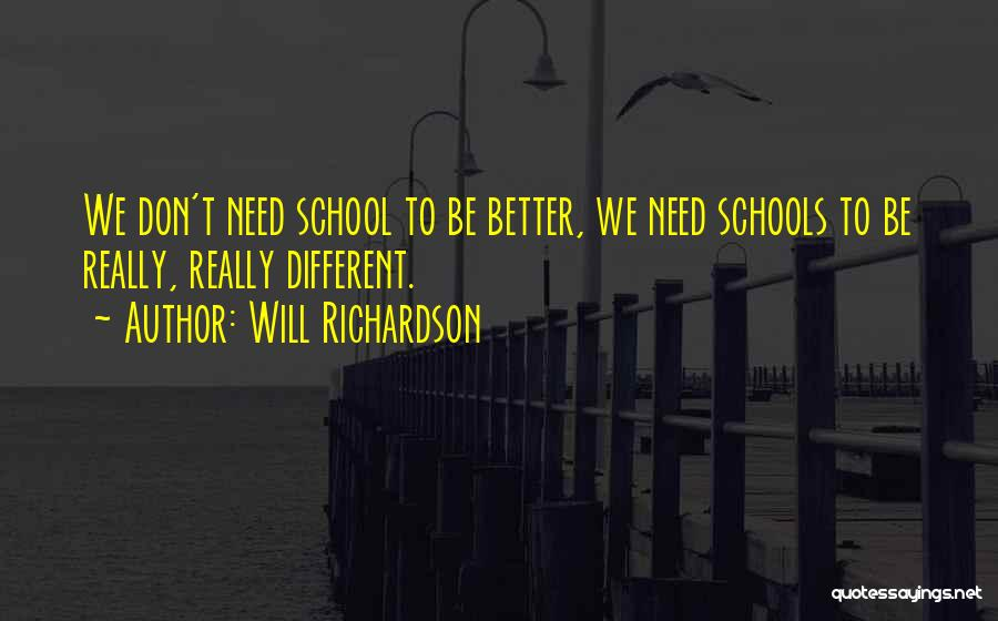 Why We Don't Need School Quotes By Will Richardson