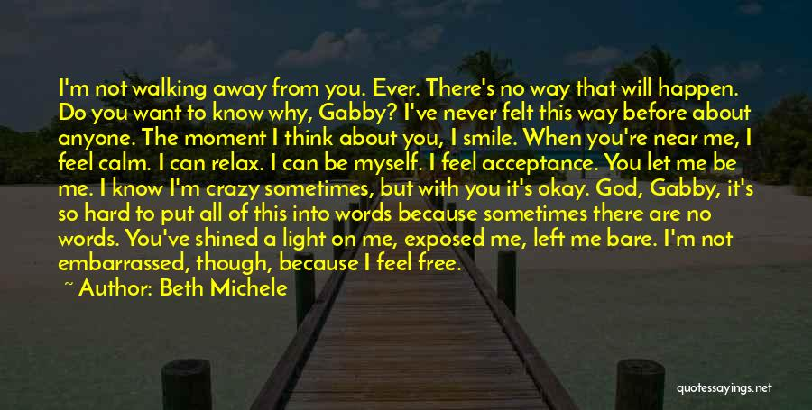 Why You Left Me Quotes By Beth Michele