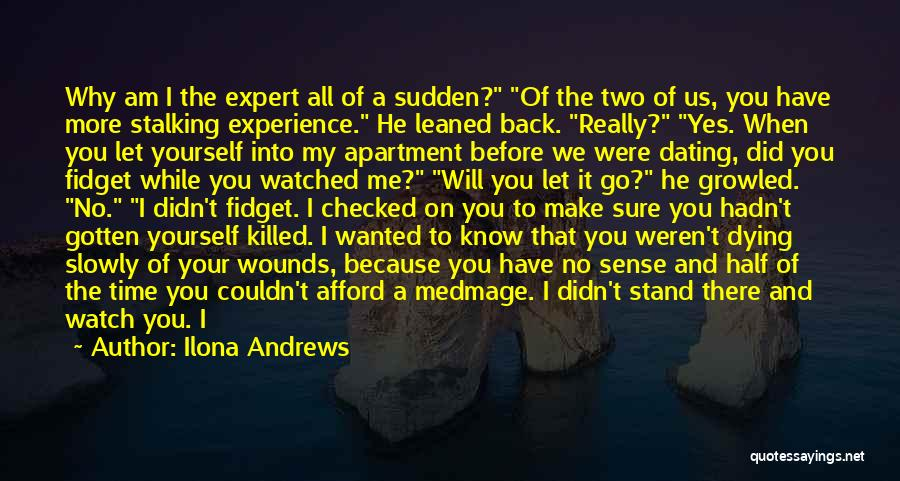 Why You Left Me Quotes By Ilona Andrews