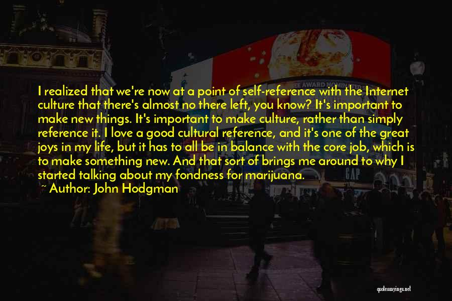 Why You Left Me Quotes By John Hodgman