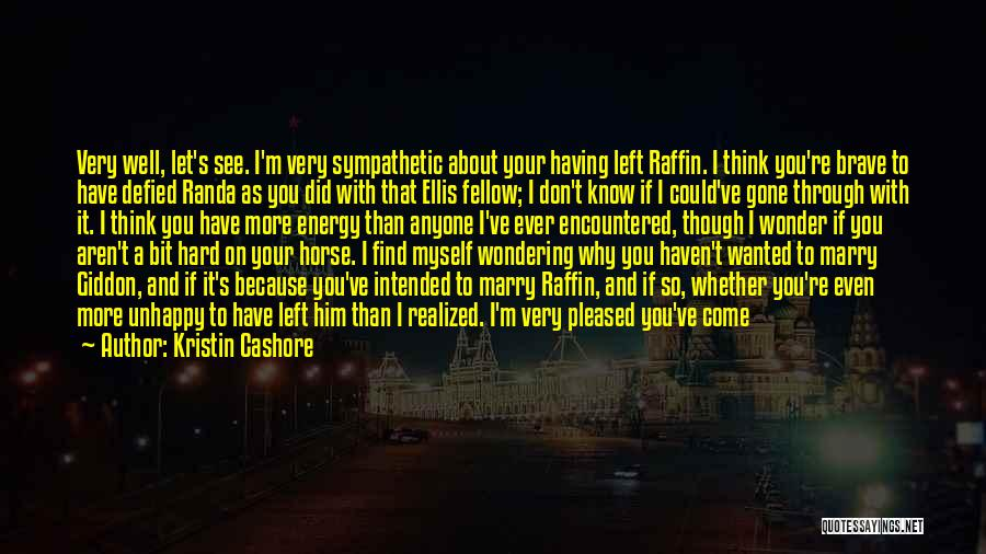 Why You Left Me Quotes By Kristin Cashore