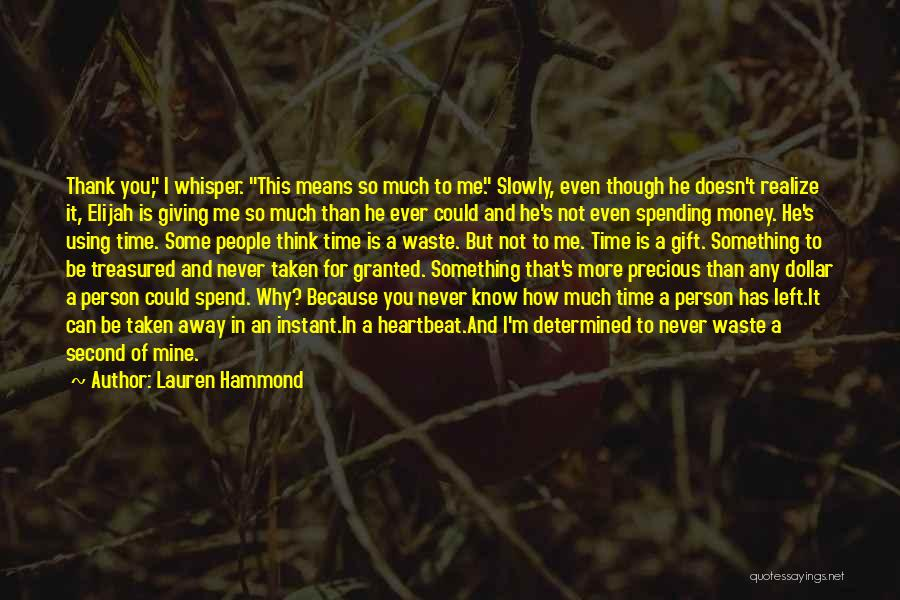 Why You Left Me Quotes By Lauren Hammond