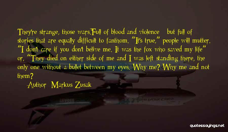 Why You Left Me Quotes By Markus Zusak