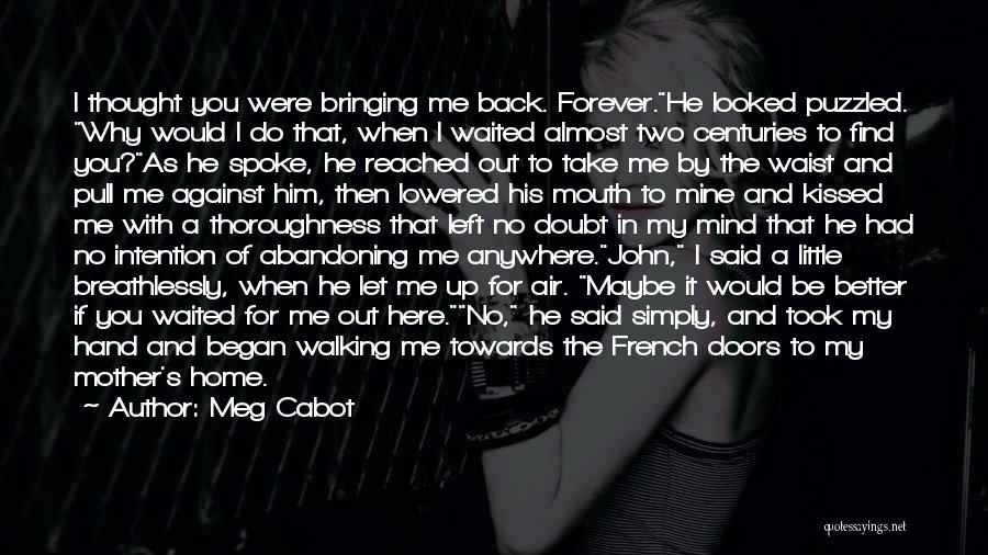 Why You Left Me Quotes By Meg Cabot