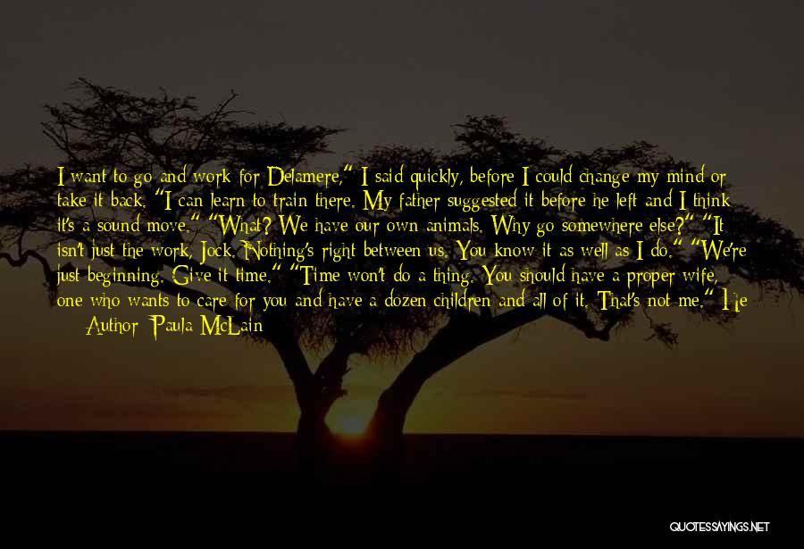 Why You Left Me Quotes By Paula McLain