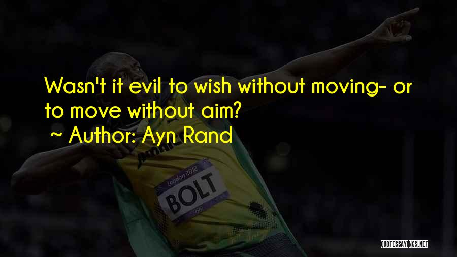 Why You Should Move On Quotes By Ayn Rand