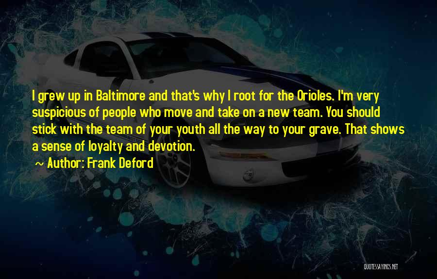 Why You Should Move On Quotes By Frank Deford