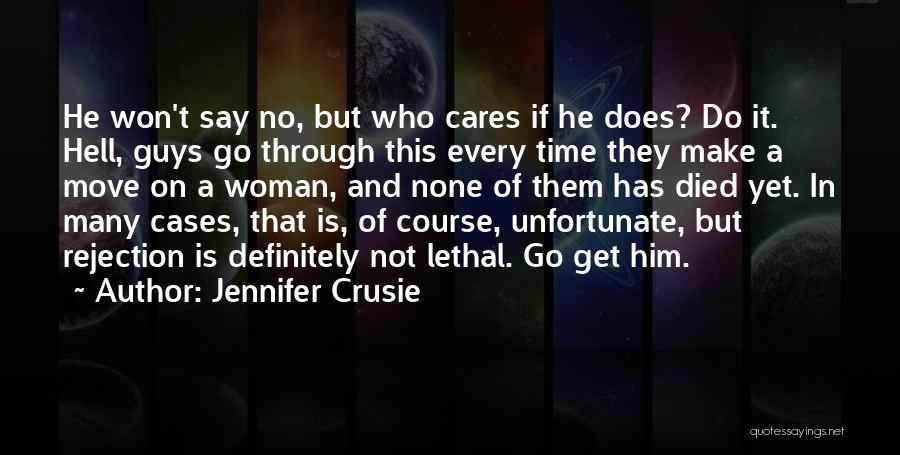 Why You Should Move On Quotes By Jennifer Crusie