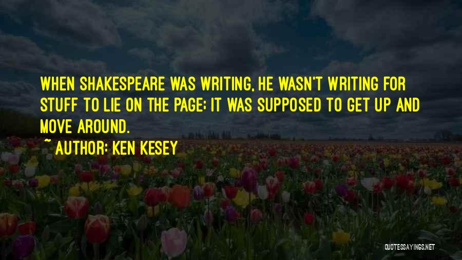 Why You Should Move On Quotes By Ken Kesey