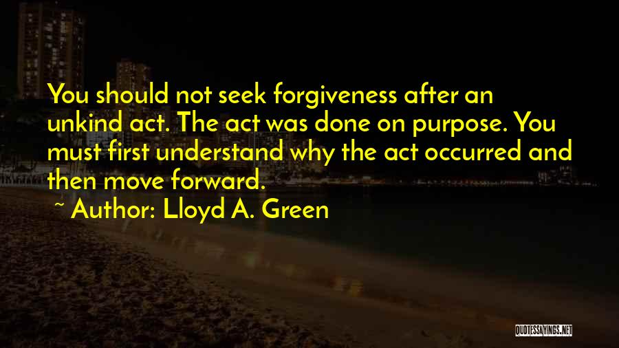 Why You Should Move On Quotes By Lloyd A. Green