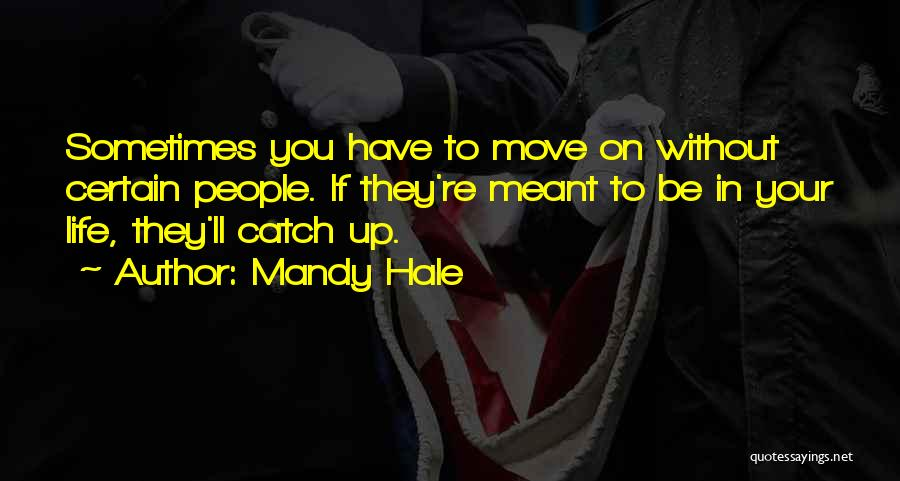 Why You Should Move On Quotes By Mandy Hale