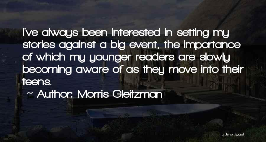 Why You Should Move On Quotes By Morris Gleitzman