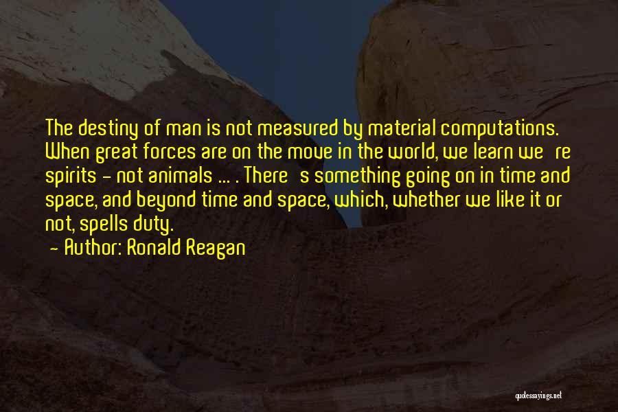Why You Should Move On Quotes By Ronald Reagan