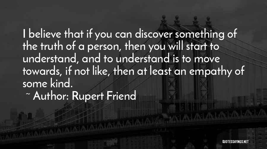 Why You Should Move On Quotes By Rupert Friend